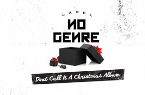 B.o.B. & No Genre – Don't Call It A Christmas Album