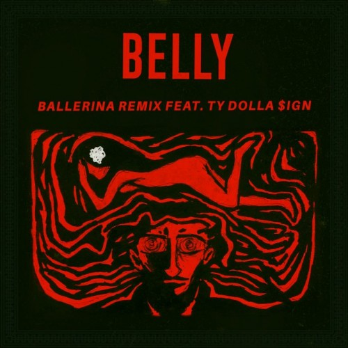 bel-500x500 Belly - Ballerina Ft. Ty Dolla $ign (Remix)