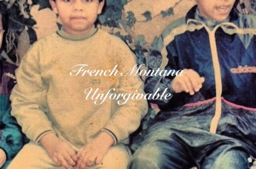 French Montana – Unforgivable