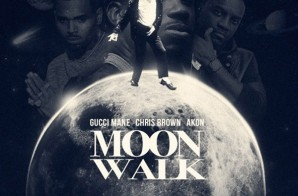 Gucci Mane – Moon Walk Ft. Chris Brown & Akon
