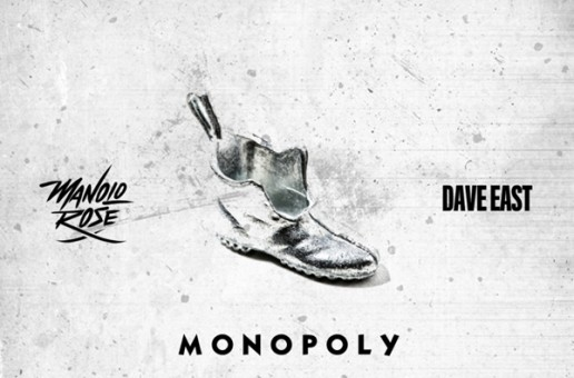 Manolo Rose- Monopoly Ft. Dave East