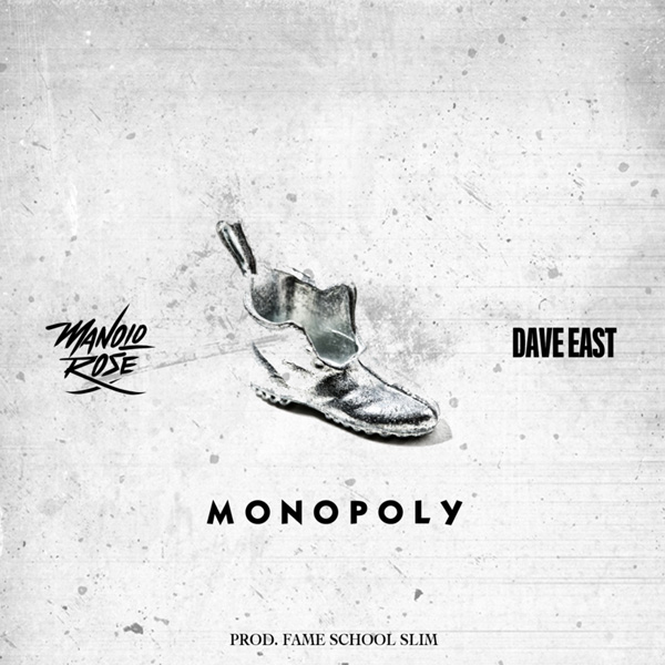 manolo-rose-dave-east-monopoly1 Manolo Rose- Monopoly Ft. Dave East