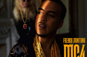 French Montana – Mac & Cheese 4 (Mixtape)