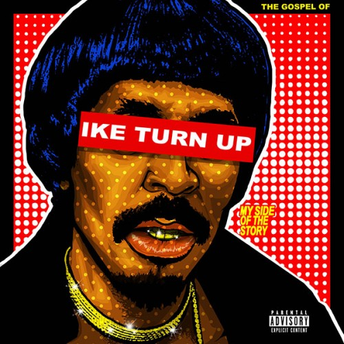 "nick-cannon-ike-turn-up-500x500 Nick Cannon's ""One Night"" Inspired By Tupac's ""I Get Around"""