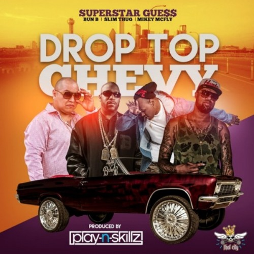 rr-500x500 SuperStar Guess - Drop Top Chevy Ft. Bun B & Slim Thug