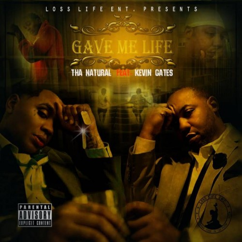 unnamed-26-500x500 Tha Natural - Gave Me Life Ft. Kevin Gates