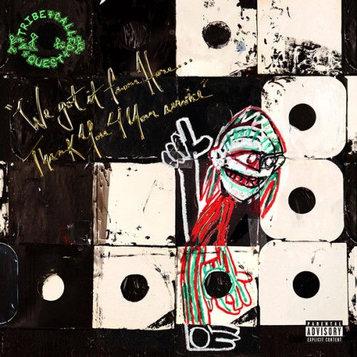 "wgifh-atcq-500x500 A Tribe Called Quest Reveals ""We Got It From Here.."" Tracklist & Will Join Dave Chapelle On SNL!"