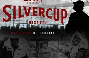 D.N.A – Silver Cup Mixtape (Hosted by Dj Logikal