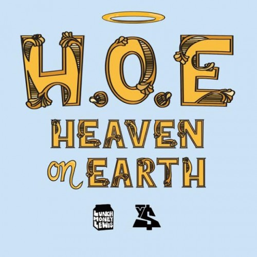 HOE-500x500 LunchMoney Lewis - H.O.E.(Heaven On Earth) Ft. Ty Dolla $ign