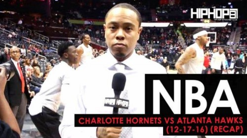 nba-charlotte-hornets-vs-atlanta-hawks-12-17-16-recap-video-shot-by-danny-digital.jpg