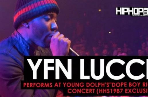 "YFN Lucci Performs ""Key To The Streets"" at Young Dolph's ""Dope Boy Riot"" Concert (HHS1987 Exclusive) (Video)"