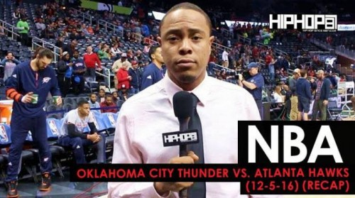 oklahoma-city-thunder-vs-atlanta-hawks-12-5-16-recap-video.jpg