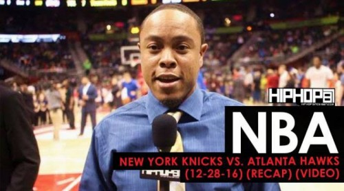 nba-new-york-knicks-vs-atlanta-hawks-12-28-16-recap-video.jpg