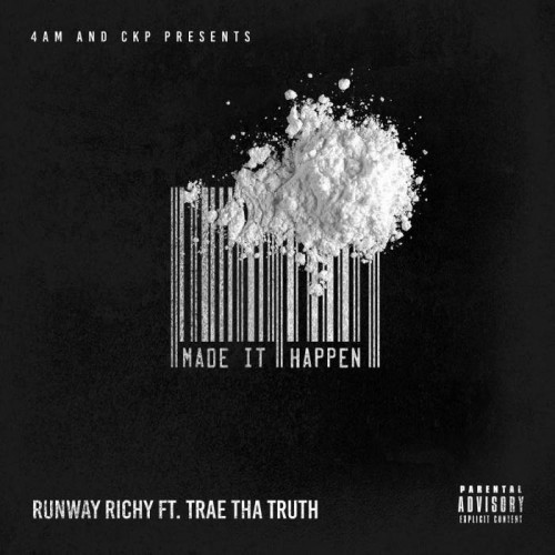 Runway-Richy-ft-Trae-The-Truth-Make-it-Happen-500x500 Runway Richy - Made It Happen ft. Trae Tha Truth