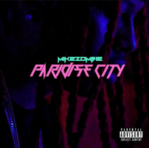 Screen-Shot-2016-12-31-at-12.19.36-AM-500x498 Mike Zombie - Paradise City