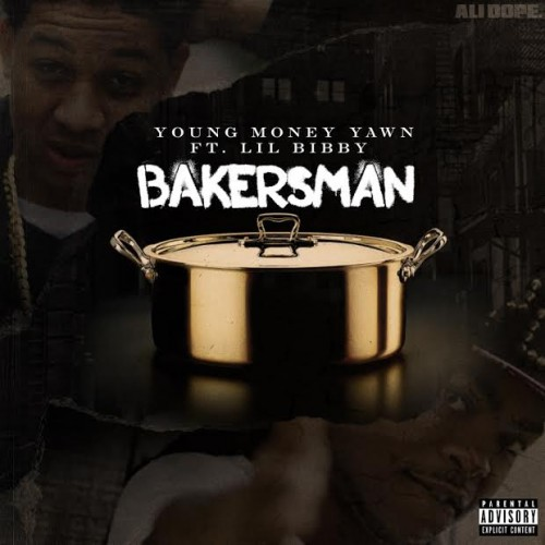 YY-500x500 Young Money Yawn - Bakersman Ft. Lil Bibby