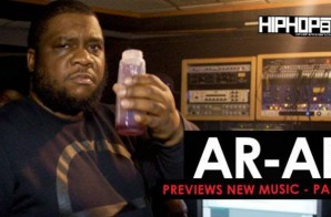 AR-AB Previews New Music – Part 2 (Video) (HipHopSince1987 Exclusive)