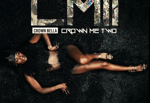Crown Bella – Crown Me 2 (Project Stream)