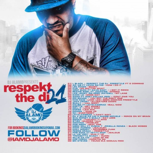 dj-alamo-back-500x500 DJ Alamo - RESPECKT THE DJ PT. 21 - Philly Edition (Mixtape)