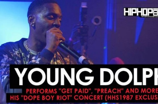 "Young Dolph Performs ""Get Paid"", ""Preach"" and more at his ""Dope Boy Riot"" Concert (HHS1987 Exclusive) (Video)"