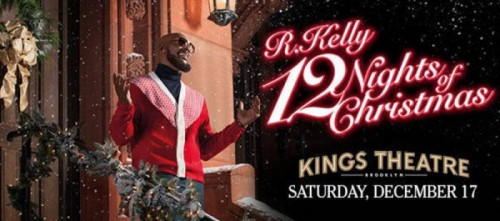 event-poster-6847566-500x221 R. Kelly's 12 Nights of Christmas Tour