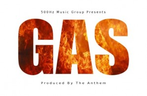 The Anthem – GAS (Mixtape)