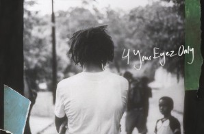 "J Cole Reveals ""4 Your Eyez Only"" Tracklisting!"