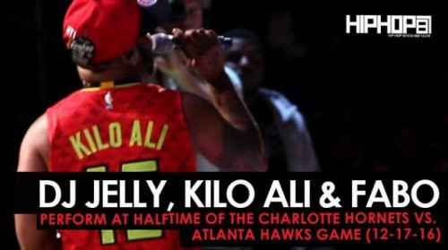 kilo-and-fabo-500x279 DJ Jelly, Kilo Ali & Fabo Perform at Halftime of the Charlotte Hornets vs. Atlanta Hawks Game (12-17-16)