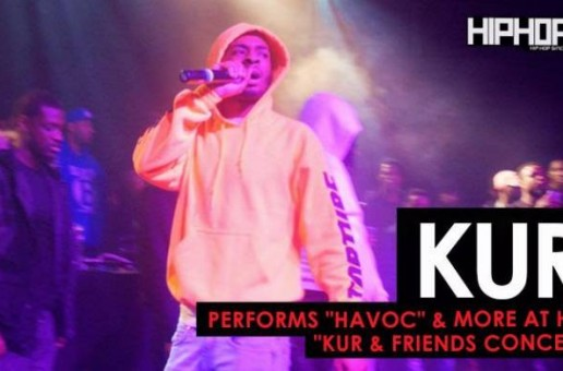 "Kur Perfoms ""Havoc"", ""Panda Freestyle"", & More at His ""Kur & Friends"" Concert (HHS1987 Exclusive)"