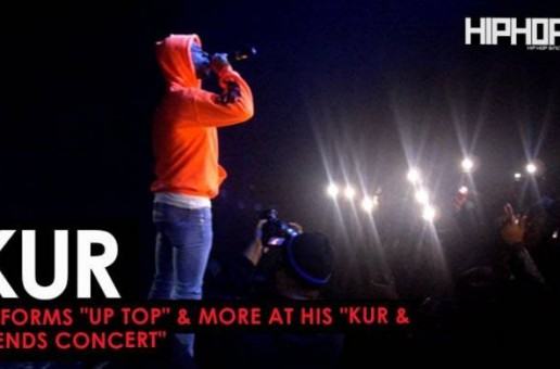 "Kur Perfoms ""UpTop"", ""Stuck In My Ways"", & more at His ""Kur and Friends Concert"" (Video)"