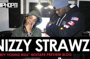 "Nizzy Strawz ""Dirty Young Bull"" Mixtape Preview (HHS1987 Exclusive)"