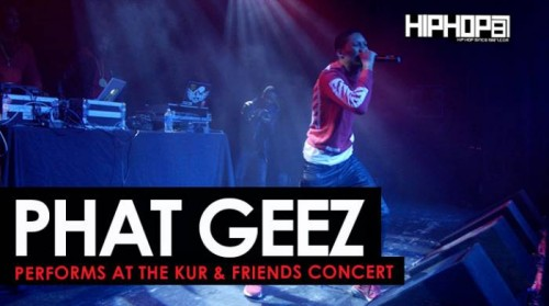 "phat-geez-kur-concert-500x279 Phat Geez Performs at ""The Kur & Friends Concert"" (HHS1987 Exclusive)"