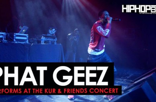 "Phat Geez Performs at ""The Kur & Friends Concert"" (HHS1987 Exclusive)"