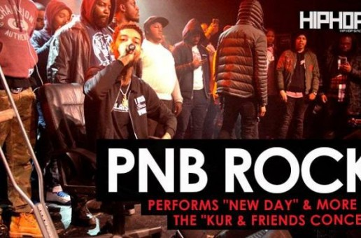 "PnB Rock Performs ""Too Many Years"" & ""New Day"" at ""The Kur And Friends Concert"" (Video)"