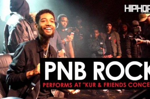 "PnB Rock Performs ""Poppin"" & More at ""The Kur And Friends Concert"""