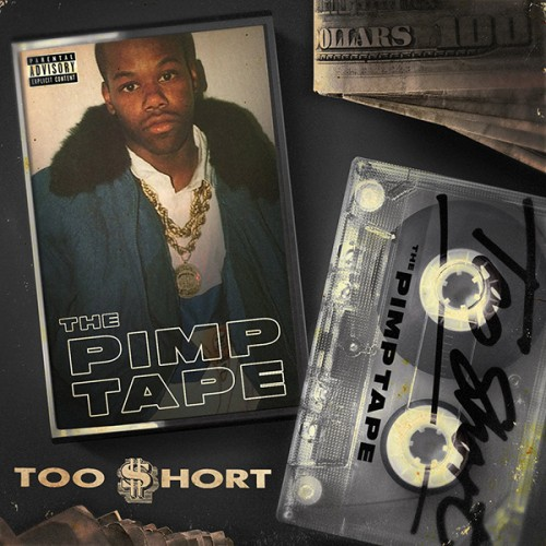 too-short-pimp-tape-500x500 Too $hort - Ain't My Girlfriend Ft. Ty Dolla $ign, Jeremih, & French Montana