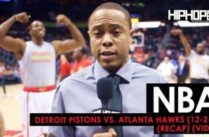 True To Atlanta: Detroit Pistons vs. Atlanta Hawks (12-2-16) (Recap) (Video)