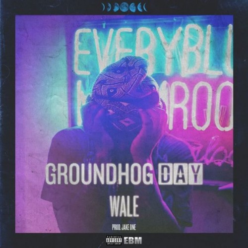 wale-groundhog-day.jpg