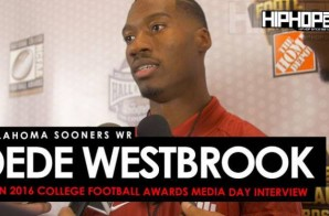 Oklahoma Sooners WR Dede Westbrook Talks Facing Auburn In The Sugar Bowl, The Heisman Trophy & More at the ESPN 2016 College Football Awards Media Day (Video)