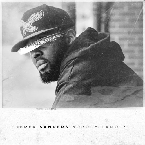 JS-500x500 Review: Jered Sanders - Nobody Famous. (Project Stream)