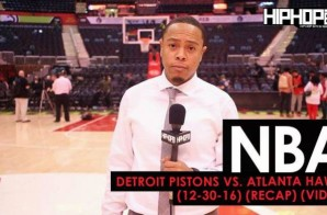 NBA: Detroit Pistons vs. Atlanta Hawks (12-30-16) (Recap) (Video)