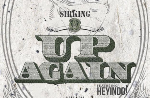 SIRKING – Up Again (Video)