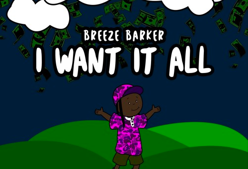 Breeze Barker – I Want It All