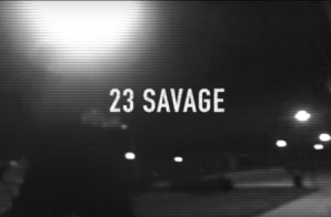 "23 Savage Disses 22 Savage On ""Ain't No 22"" (Video)"