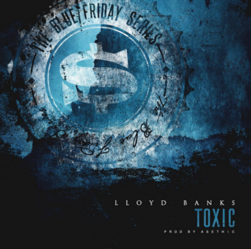 Screen-Shot-2017-01-20-at-10.15.13-PM-500x495 Lloyd Banks - Toxic