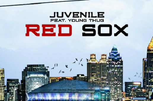 Juvenile & Young Thug – Red Sox