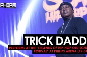 "Trick Daddy Performs at the ""Legends Of Hip-Hop New Year's Eve Old School Festival"" at Philips Arena (12-31-16) (Video)"