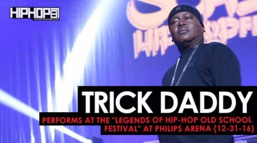 "Trick-Daddy-500x279 Trick Daddy Performs at the ""Legends Of Hip-Hop New Year's Eve Old School Festival"" at Philips Arena (12-31-16) (Video)"