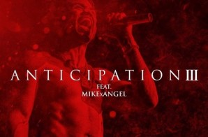 Trey Songz – Anticipation III (Mixtape)