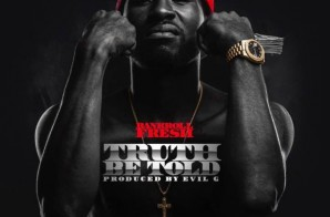 Bankroll Fresh – Truth Be Told